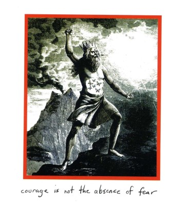 The Little Book of Courage: An Illustrated Guide to Challenging Our Fears - courage is not the absence of fear