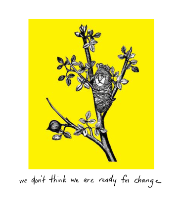 The Little Book of Courage - we don't think we are ready for change